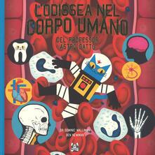 L odissea nel corpo umano del professor Astro Gatto. Ediz. a colori.pdf