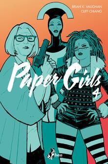 Paper girls. Vol. 4 - Cliff Chiang,Brian K. Vaughan,Leonardo Favia,Michele Foschini - ebook