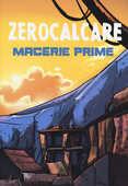Libro Macerie prime. Cofanetto. Ediz. limitata Zerocalcare