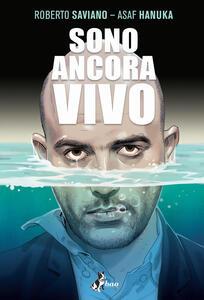 Libro Sono ancora vivo Roberto Saviano