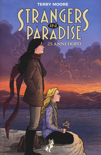 Strangers in paradise. 25 anni dopo - Moore Terry - wuz.it