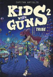 Rallydeicolliscaligeri.it Kids with guns. Vol. 2: Tribe Image