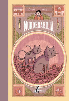 Murderabilia - Grieco Valentina,Álvaro Ortiz - ebook