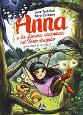 Copertina  Anna e la famosa avventura nel bosco stregato : (raccontata da lei stessa)