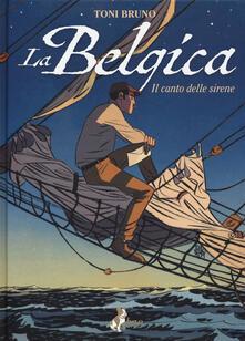 La Belgica. Vol. 1: Il canto delle sirene.pdf