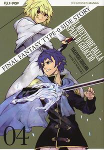 Final Fantasy Gaiden Type-0. Il mietitore dalla spada di ghiaccio. Vol. 4