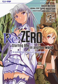 Secchiarapita.it Re: zero. Starting life in another world. Un giorno nella capitale. Vol. 2 Image
