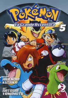 Listadelpopolo.it Pokémon. La grande avventura. Vol. 5 Image