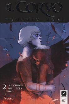 Listadelpopolo.it Il corvo. Memento mori. Vol. 2 Image