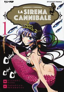 Nordestcaffeisola.it La sirena cannibale. Vol. 1 Image