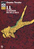 Libro I.L. La ragazza dai mille volti Osamu Tezuka
