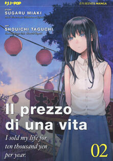 Il prezzo di una vita. I sold my life for ten thousand yen per year. Vol. 2.pdf