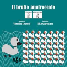 Voluntariadobaleares2014.es Il brutto anatroccolo. In CAA (Comunicazione Aumentativa Alternativa). Ediz. illustrata Image