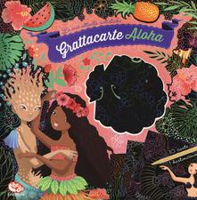 Grandtoureventi.it Grattacarte Aloha. Ediz. illustrata Image