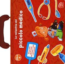 La valigetta del piccolo medico. Ediz. a colori.pdf
