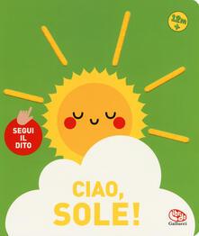 Capturtokyoedition.it Ciao, sole! Segui il dito Image