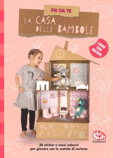 Capturtokyoedition.it Fai da te la casa delle bambole. Con adesivi. Ediz. a colori Image