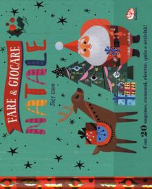 Fare & giocare. Natale. Ediz. a colori. Ediz. a spirale.pdf