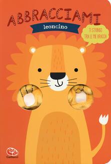 Abbracciami leoncino. Ediz. a colori.pdf
