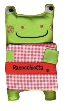 Ipabsantonioabatetrino.it Ranocchietta. Libro-dudù. I batuffolibri. Ediz. a colori Image