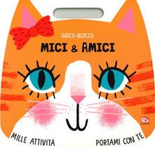 Milanospringparade.it Mici & amici. Gioco-blocco Image