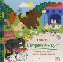 Voluntariadobaleares2014.es I cuccioli. L'acquarello magico. Ediz. a spirale. Con gadget Image