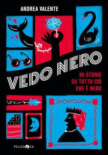 Antondemarirreguera.es Vedo Nero. 90 storie su tutto ciò che è nero Image