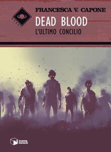 Winniearcher.com Dead blood. L'ultimo concilio Image