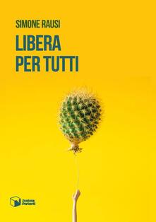 Libera per tutti - Simone Rausi - ebook