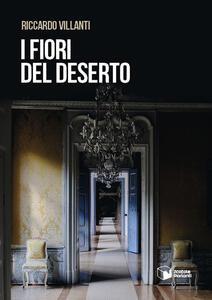 Libro I fiori del deserto Riccardo Villanti