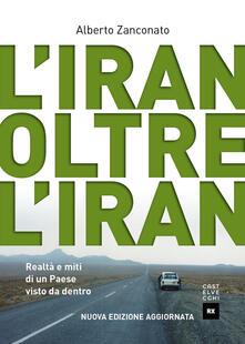 L Iran oltre lIran. Realtà e miti di un paese visto da dentro.pdf