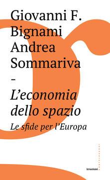 Grandtoureventi.it L' economia dello spazio: le sfide per l'Europa Image