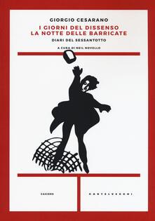 I giorni del dissenso. La notte delle barricate. Diari del Sessantotto.pdf