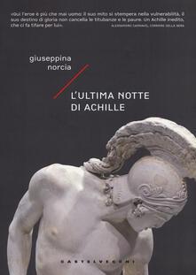 L' ultima notte di Achille - Giuseppina Norcia - copertina