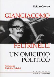 Librisulrazzismo.it Giangiacomo Feltrinelli. Un omicidio politico Image