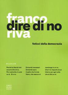 Voluntariadobaleares2014.es Dire di no. Feticci della democrazia Image