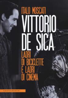 Camfeed.it Vittorio De Sica. Ladri di biciclette e ladri di cinema Image
