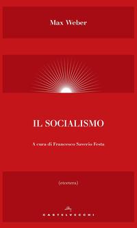 Il Il socialismo - Weber Max - wuz.it