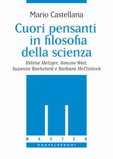 Listadelpopolo.it Cuori pensanti in filosofia della scienza. Hélène Metzger, Simone Weil, Suzanne Bachelard e Barbara McClintock Image