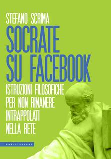 Winniearcher.com Socrate su Facebook. Istruzioni filosofiche per non rimanere intrappolati nella rete Image