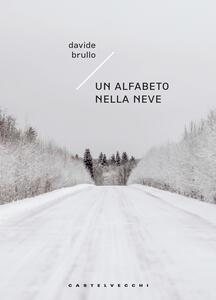 Un alfabeto nella neve - Davide Brullo - copertina