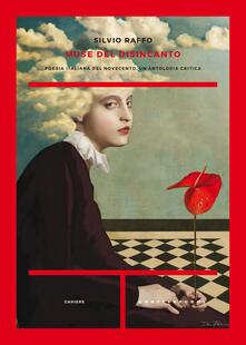Tegliowinterrun.it Muse del disincanto. Poesia italiana del Novecento. Un'antologia critica Image