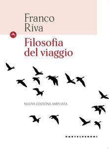 Filosofia del viaggio. Ediz. ampliata.pdf