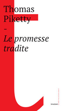 Le promesse tradite - Massimo De Pascale,Thomas Piketty - ebook
