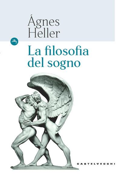 La filosofia del sogno - Ágnes Heller - copertina