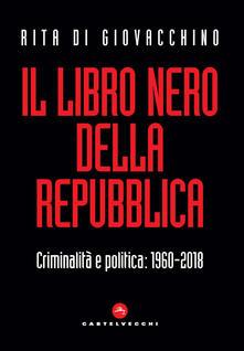 Promoartpalermo.it Il libro nero della Repubblica. Criminalità e politica: 1960-2018 Image