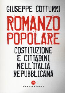 Romanzo popolare. Costituzione e cittadini nellItalia repubblicana.pdf
