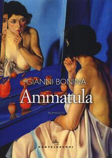 Ammatula - Gianni Bonina - copertina