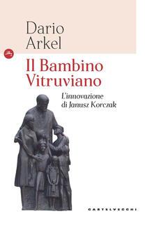 Il bambino vitruviano. Linnovazione di Janusz Korczak.pdf