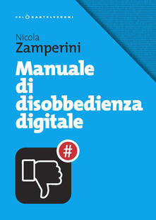 Grandtoureventi.it Manuale di disobbedienza digitale Image